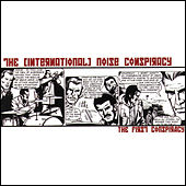 The First Conspiracy by The (International) Noise Conspiracy