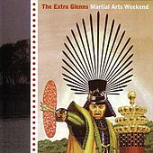 Martial Arts Weekend by The Extra Glenns