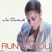 Run to You by Joi Cardwell