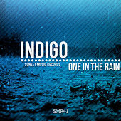 One in the Rain by Indigo