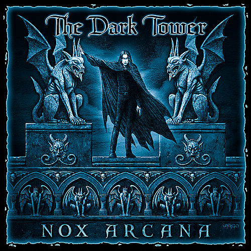 The Dark Tower by Nox Arcana