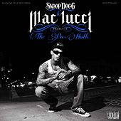 Snoop Dogg Presents The Pre-Hustle by Mac Lucci