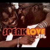 Speak Love by R&B