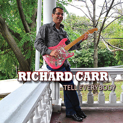 Tell Everybody by Richard Carr