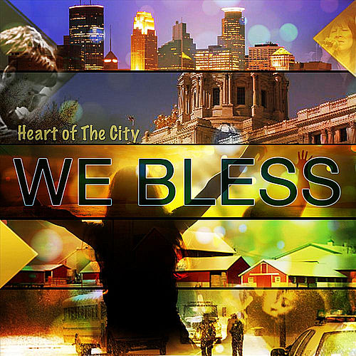 We Bless by Heart of the City