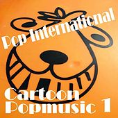 Cartoon Popmusic 1 by Various Artists