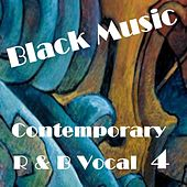 Contemporary R & B Vocal 4 by Various Artists
