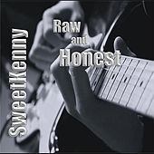 Sweetkenny Raw and Honest by Sweetkenny