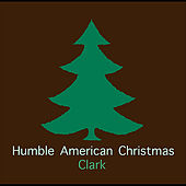 Humble American Christmas by Clark