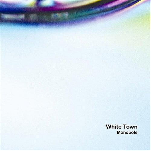 Monopole by White Town