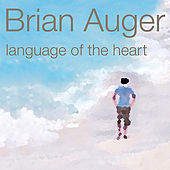 Language of the Heart by Brian Auger