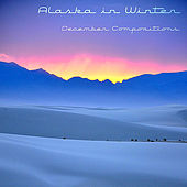 December Compositions by Alaska In Winter