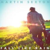 Fall Like Rain - Single by Martin Sexton