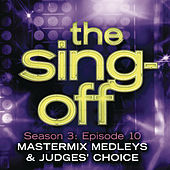 The Sing-Off: Season 3: Episode 10 - Mastermix Medleys & Judge's Choice by Various Artists