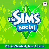 The Sims Social Volume 4: Classical, Jazz & Latin by Various Artists