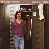 One Bad Habit by Michael Franks