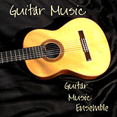 Guitar Music by Guitar Music Ensemble