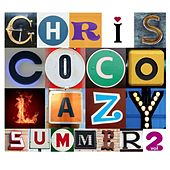 Lazy Summer 2 By Chris Coco by Various Artists