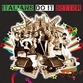 Italians Do It Better by Various Artists