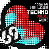 We Love Techno Vol.1 by Various Artists