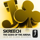 The Gods Of The Arena by Skreech