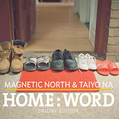 Home:Word (Deluxe Edition) by Magnetic North