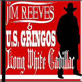 Long White Cadillac by Jim Reeves