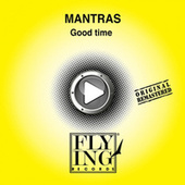 Good Time by The Mantras