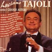Luciano Tajoli Canta I Grandi Autori Vol. 2 by Luciano Tajoli