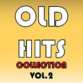 Old Hits Collection, Vol. 2 by Various Artists
