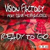 Ready to Go (feat. Dave McPharrell) by Vision Factory