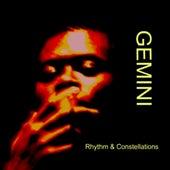 Rhythm & Constellations by Gemini
