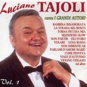 Luciano Tajoli Canta I Grandi Autori Vol. 1 by Luciano Tajoli