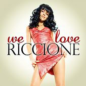 We Love Riccione by Various Artists