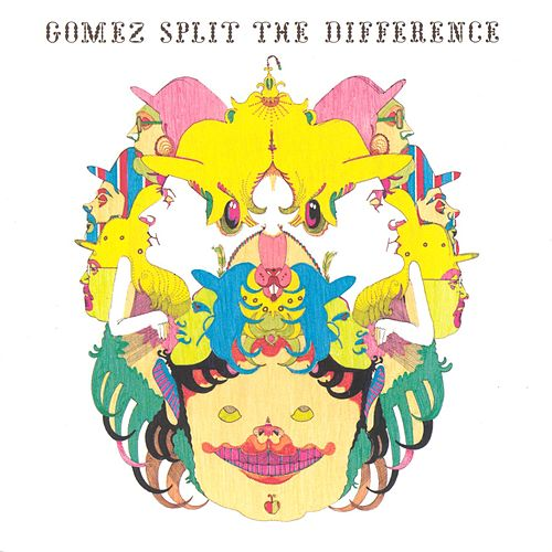 Split The Difference by Gomez