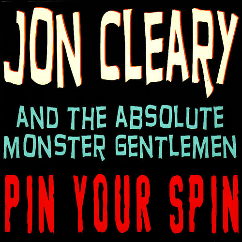 Pin Your Spin by Jon Cleary