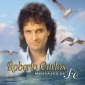 Mensajes De Fe by Roberto Carlos