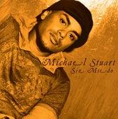 Sin Miedo by Michael Stuart