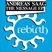 The Message Ep by Andreas Saag