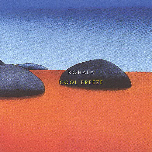 Cool Breeze by Kohala