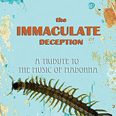 Immaculate Deception: A Tribute to the Music of Madonna by Various Artists