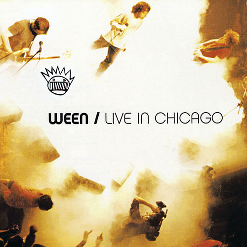 Live In Chicago by Ween