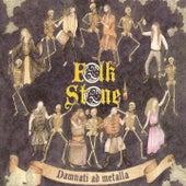 Damnati Ad Metalla by Folkstone