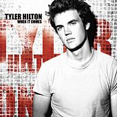 When It Comes by Tyler Hilton