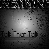 Talk That Talk (Rihanna feat. Jay-Z Remake) by The Supreme Team
