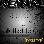 Talk That Talk (Rihanna feat. Jay-Z Deluxe Remake) by The Supreme Team