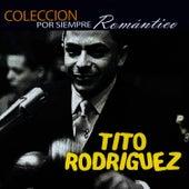 Colección por Siempre Romántico by Tito Rodriguez