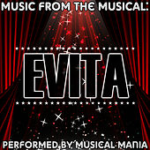 Music from the Musical: Evita by Musical Mania