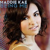 Being Me - Single by Maddie Kae