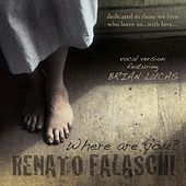 Where Are You? - Single by Renato Falaschi